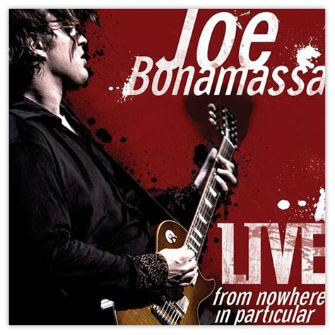 Joe Bonamassa: Live From Nowhere In Particular (Double CD