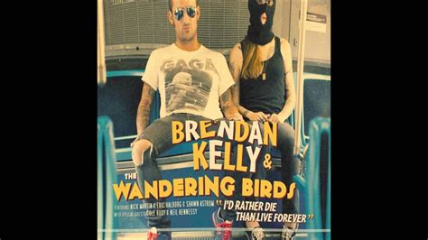 Brendan Kelly and The Wandering Birds - Covered In Flies